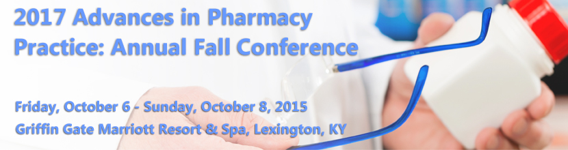 2017 Advances in Pharmacy Practice: Annual Fall Conference