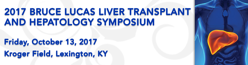2017 Bruce Lucas Liver Transplant and Hepatology Symposium