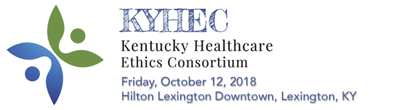 3rd Annual Kentucky Healthcare Ethics Consortium (KYHEC) Conference