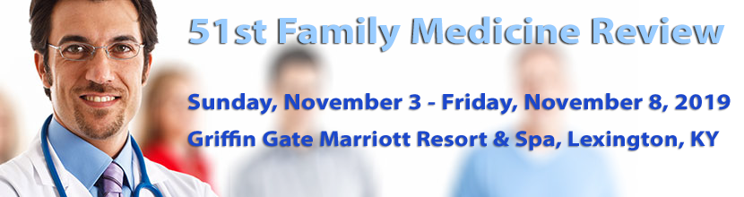 51st Family Medicine Review