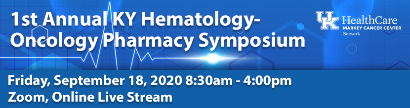 1st Annual KY Hematology-Oncology Pharmacy Symposium